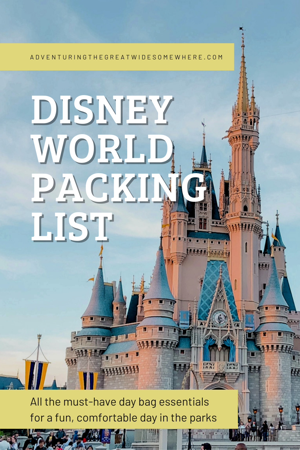 Walt Disney World Packing List Park Day Essentials In 2021 Disney World Packing Packing List Travel Fun
