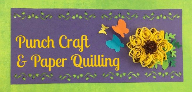 Punch Craft And Paper Quilling Look Just Sooo Sooo Good Together