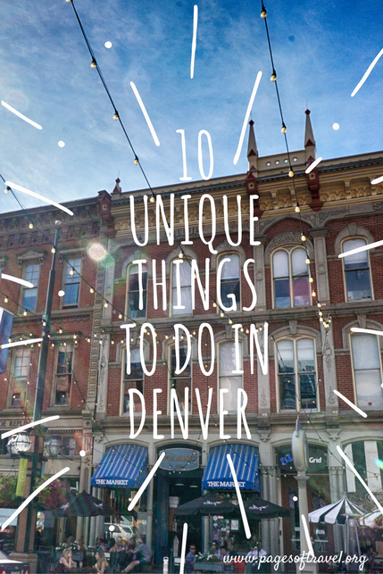 Looking For Something Awesome To Do While Visiting Denver Colorado Heres Our Ideas