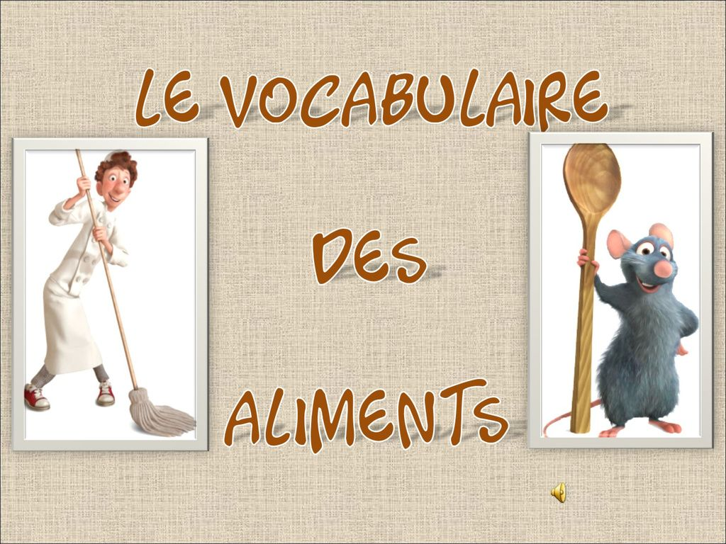 Vocabulaire Des Aliments Avec Ratatouille By Eva Sanchez