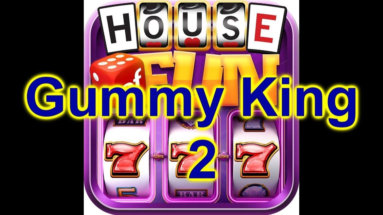 House Of Fun Casino Slots Game How To Play Gummy King 2 Cell