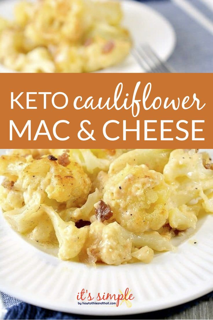 Photo of Keto Cauliflower Mac and Cheese- Easy Instant Pot Recipe Too!