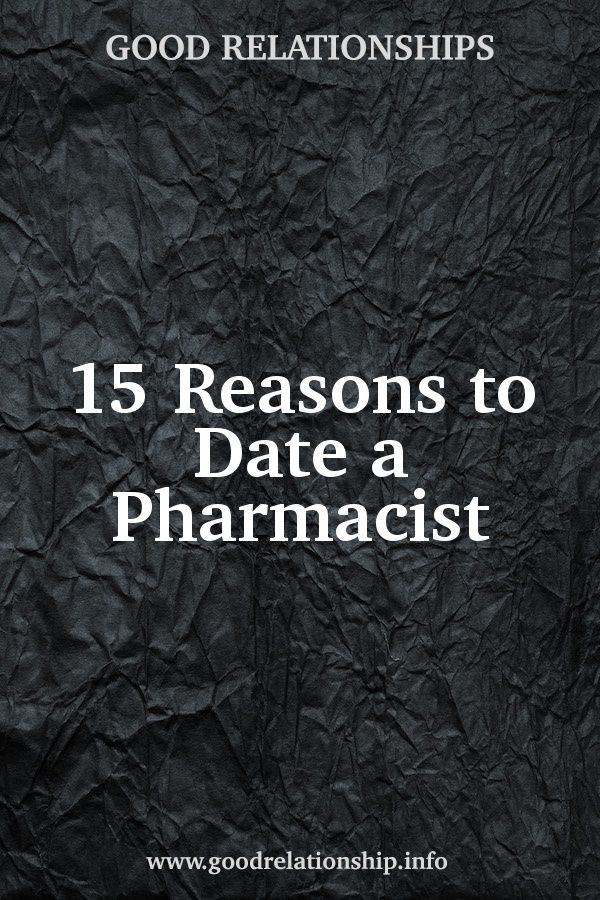 tips on dating a pharmacist