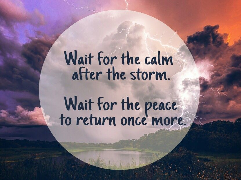 After The Storm Quotes Simple Calm After The Storm Quote Quotes Pinterest Storms And Truths