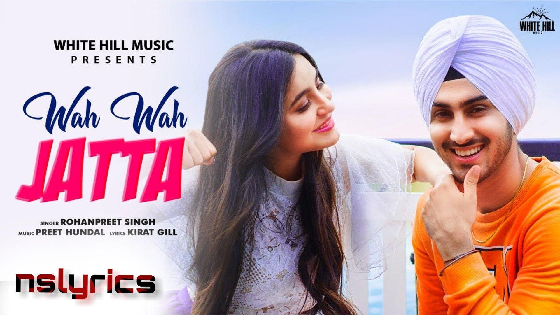 Wah Wah Jatta Song Lyrics Singer Rohanpreet Singh Music Preet Hundal In 2020 Mp3 Song Download Mp3 Song New Song Download