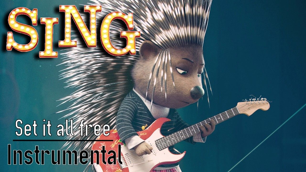 SING - Set it all free (instrumental) Ash song | Music