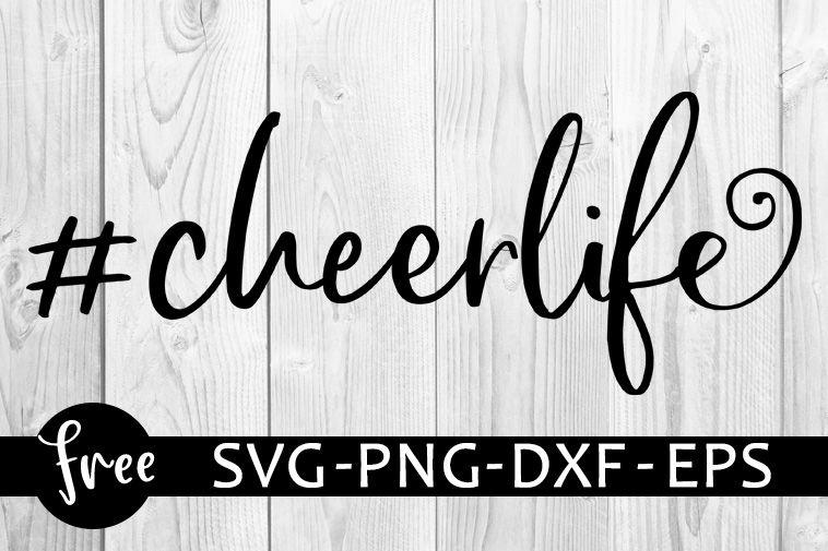 Download Cheerlife svg free, cheerleader svg, cheer svg, instant ...