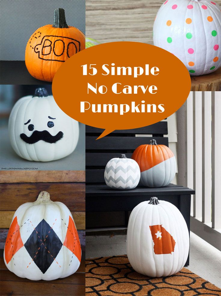 15 Simple No Carve Pumpkin Decorating Ideas No Carve Pumpkin Decorating Pumpkin Decorating Pumpkin Carving