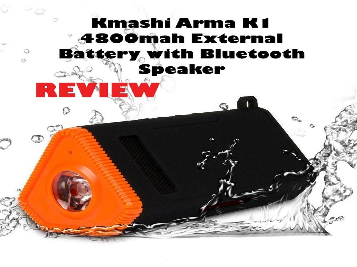 Kmashi Arma K1 4800mah External Battery with Speaker Review