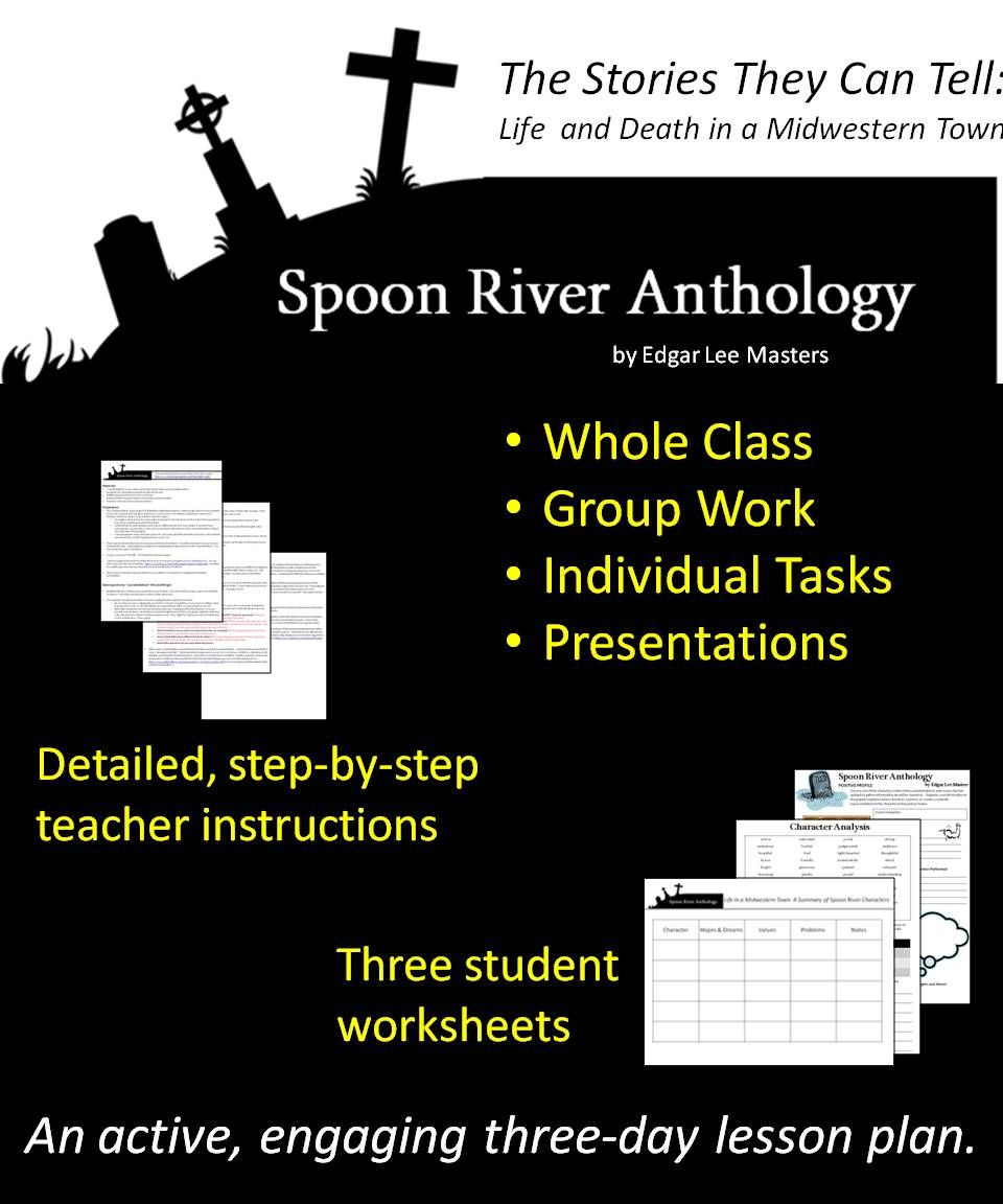 A Three Day Lesson Plan For Teaching Edgar Lee Master S Spoon River Anthology Teaching Literature How To Plan Anthology