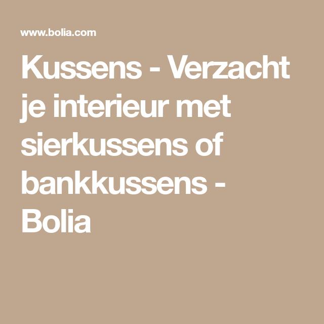 Kussens - Verzacht je interieur met sierkussens of bankkussens ...
