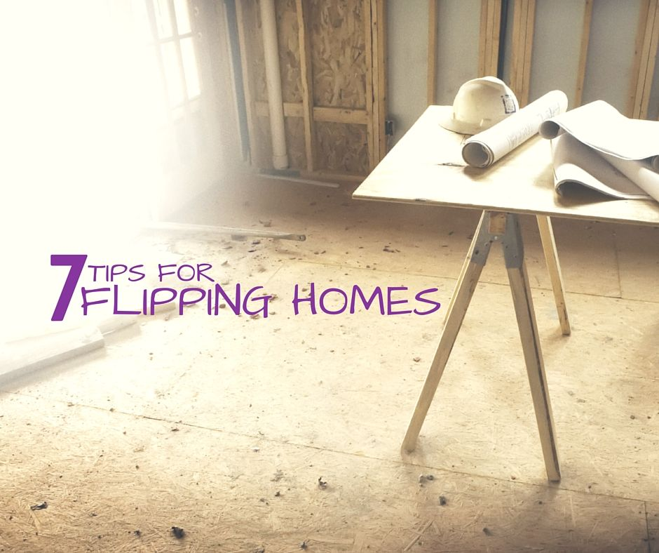 7 Tips for Flipping Homes Dream Blue Blog Flipping