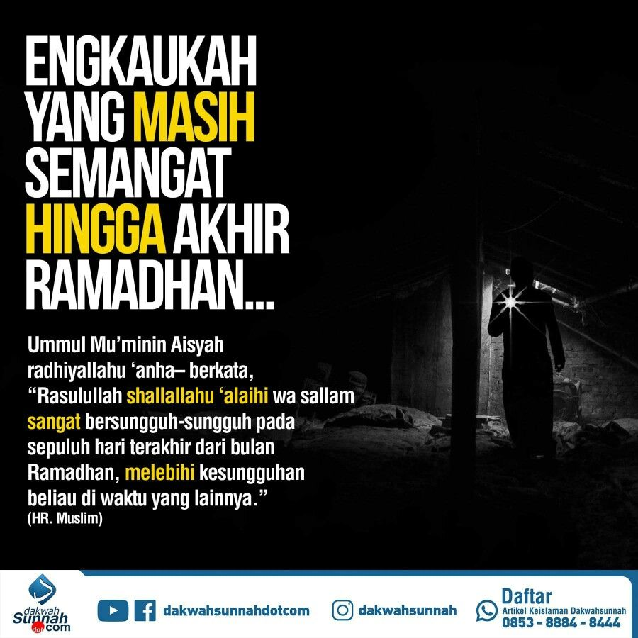 10 Malam Terakhir Bulan Ramadhan Dengan Gambar Motivasi Islam