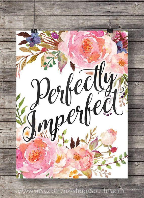 Photo of Perfekt unvollkommene Aquarell bemalt Blumen rosa Aquarell Typografie Hand beschriftet druckbare Dekor Wand Kunst rosa Blumen Kunstdruck