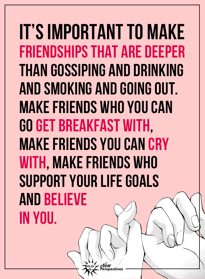 Center your friendships around God, deep sisterly love, mutual ...