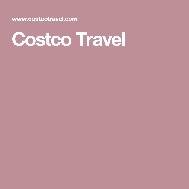 Costco Travel Roomate Cruise March Pinterest Costco And - Costoc travel
