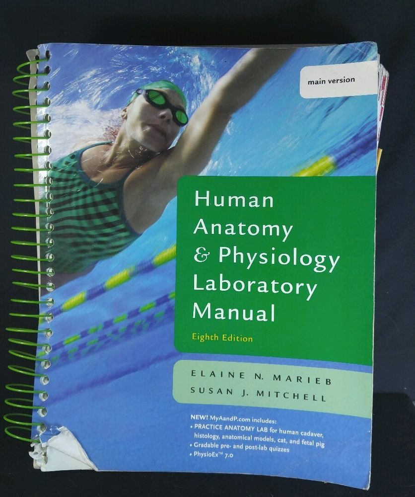 Human Anatomy and Physiology Laboratory Manual by Marieb, Linda S ...