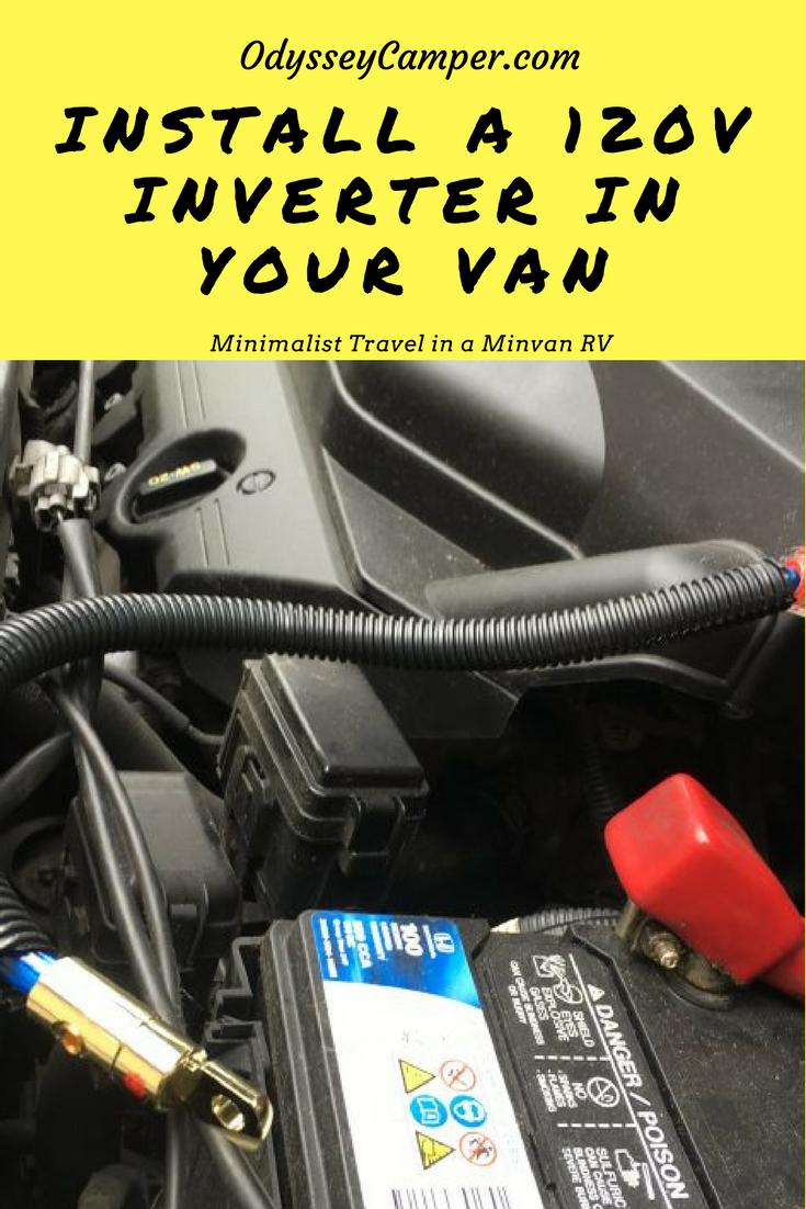 Installing An Inverter In Your Minivan Rv Mini Van Diy Van Camper Camper Parts