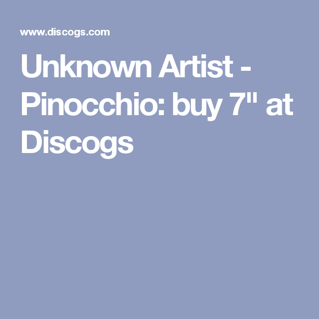 """Unknown Artist - Pinocchio: buy 7"""" at Discogs"""