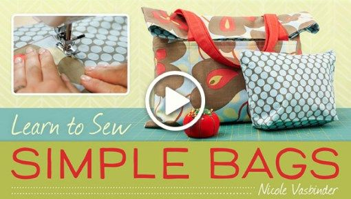 Learn to sew simple bags