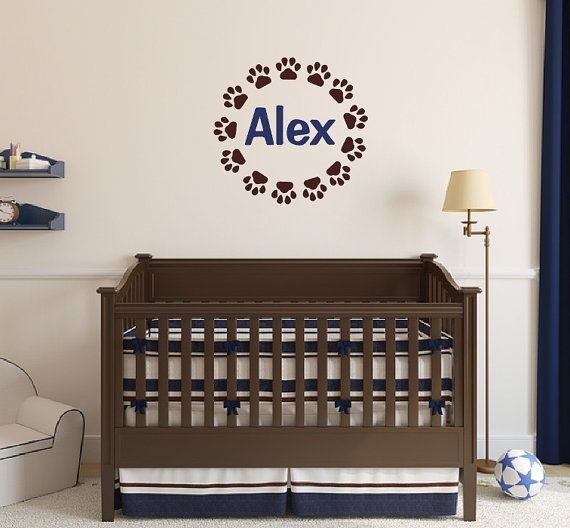 Nursery Baby Boy Name Puppy Paw Print Vinyl Wall Decal Pinterest Nurseries And Decor