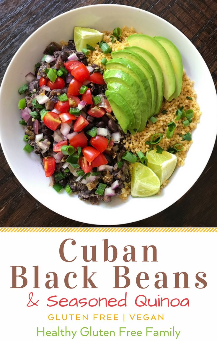 Cuban Black Beans Seasoned Quinoa Creamy Avocado