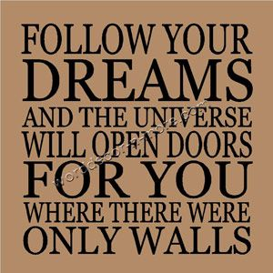 Delightful FOLLOW YOUR DREAMS Motivational Wall Quote Nice Ideas