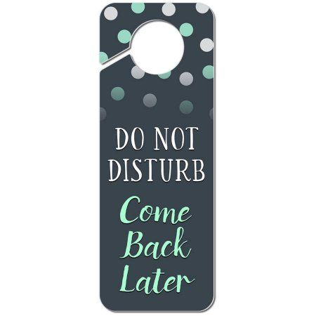 Do Not Disturb Come Back Later Plastic Door Knob Hanger Sign