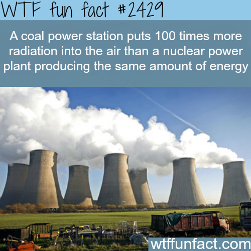 Coal Power Station Vs Nuclear Power Plant Wtf Fun Facts Weird Facts Fun Facts