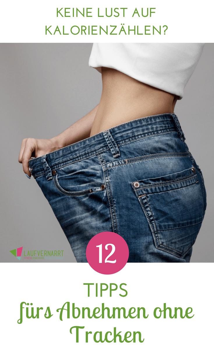 Abnehmen ohne Kalorien zählen – 12 Tipps für den Gewichtsverlust ohne Tracken