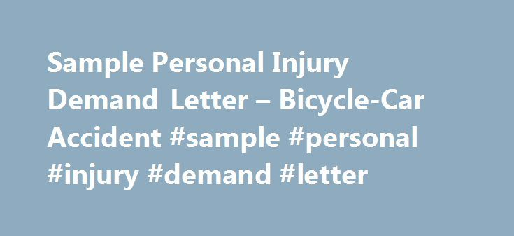 Sample Personal Injury Demand Letter BicycleCar Accident sample