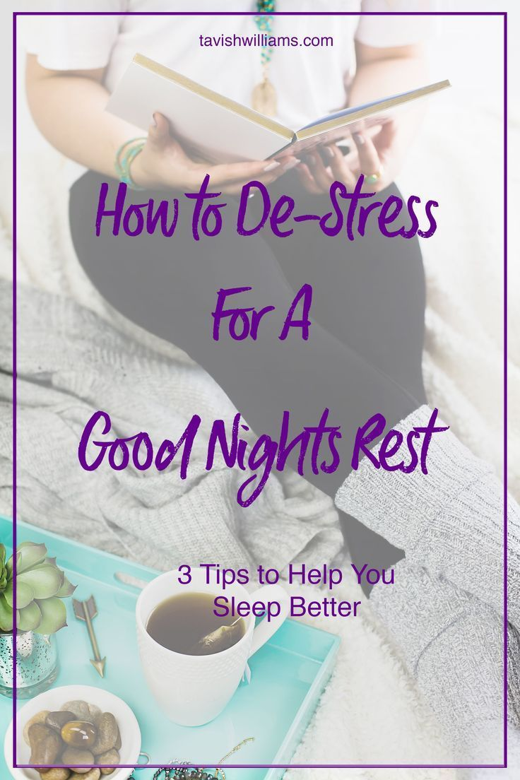 How To Get A Good Nights Sleep Even When Stressed Ways