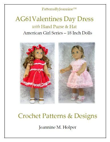 American Girl Valentines Day Dress Crochet Pattern (Patterns by ...