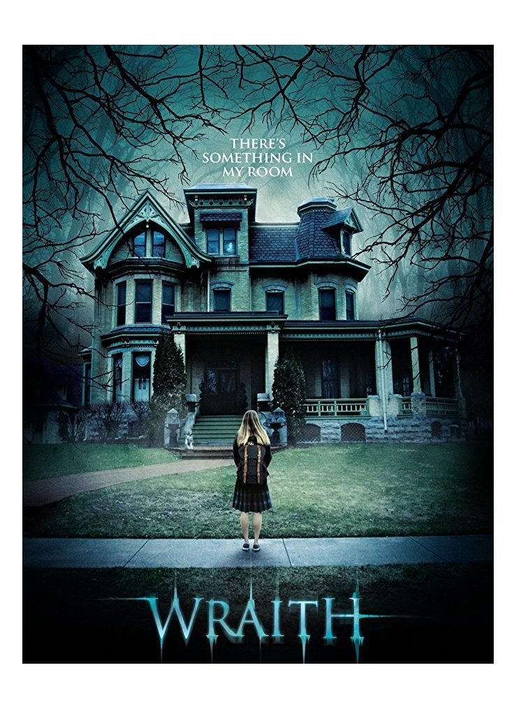 Wraith Thriller movies, Scary movies, Horror movies