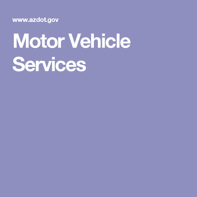 Motor Vehicle Services  Moving    Motor Vehicle