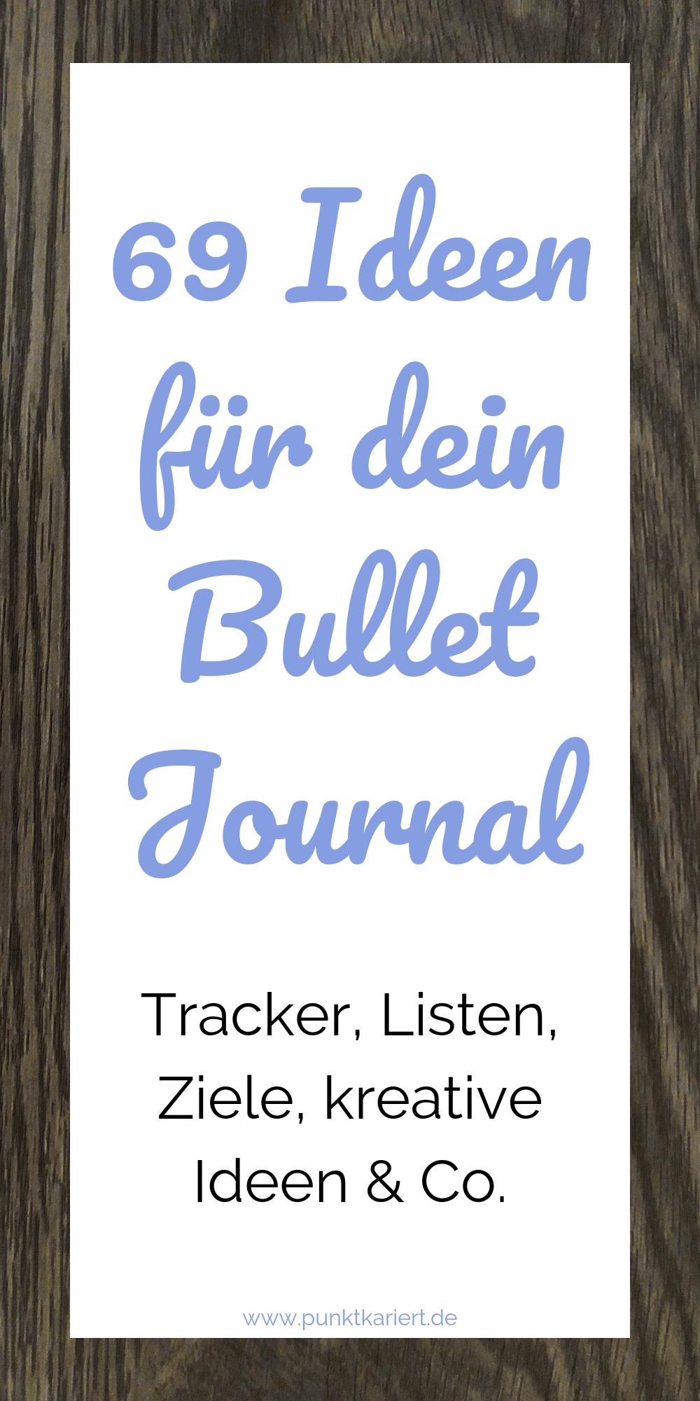 69 Bullet Journal Ideen, die dein Bullet Journal verschönern und effektiver machen! #bulletjournal