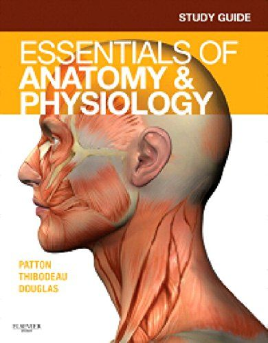 Download Study Guide for Essentials of Anatomy & Physiology PDF EPUB ...