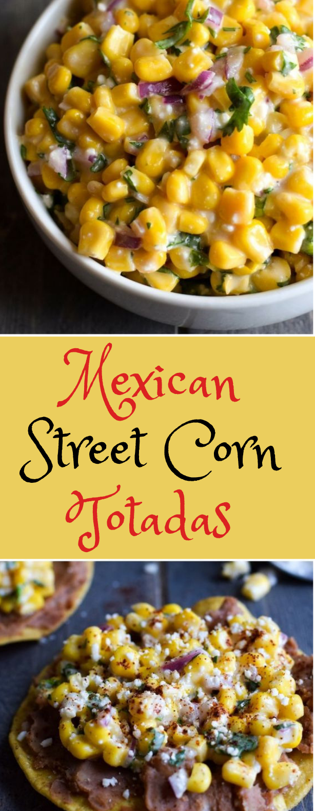 Mexican Street Corn Tostadas #corn #vegetarian #mexicanshrimprecipes