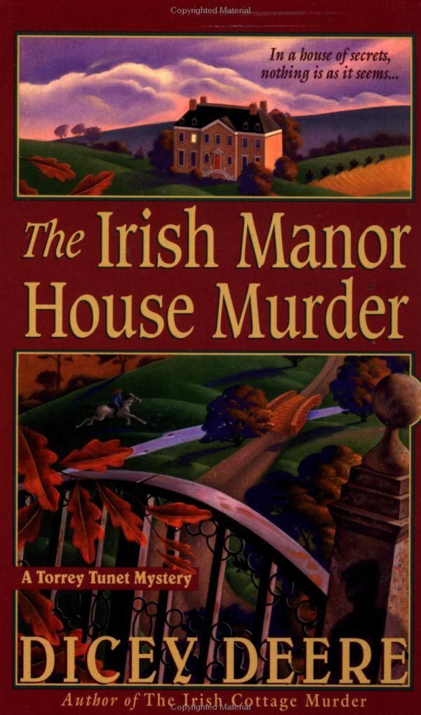 50 Best Mystery Writers: The Irish Manor House Murder: A Torrey Tunet Mystery