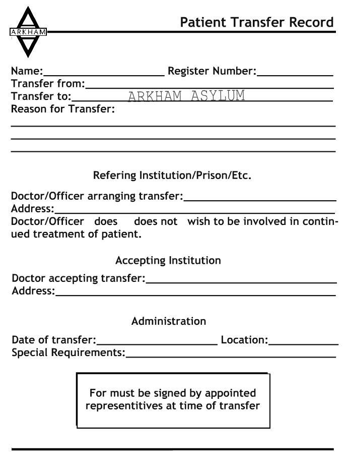 Arkham Asylum Patient Transfer Record Arkham Asylum Asylum