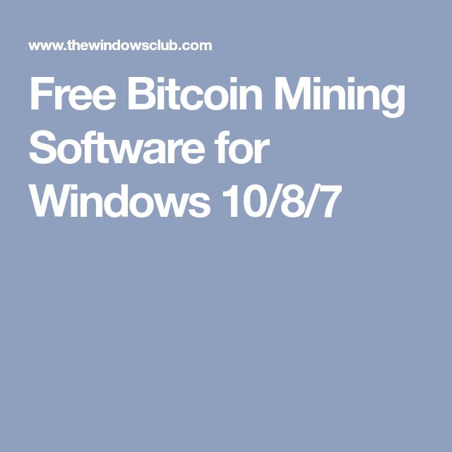 bitcoin miner app windows 7