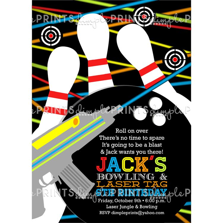 Laser Tag \ Bowling Birthday Party Invite Birthdays, Laser tag - bowling invitation