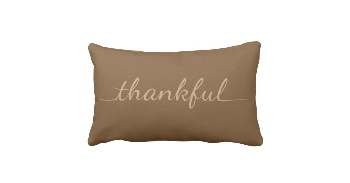 Thankful - Beautiful pillow for Thanksgiving and any day!