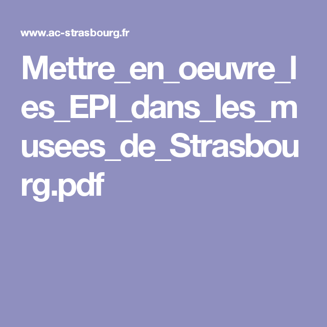 Mettre_en_oeuvre_les_EPI_dans_les_musees_de_Strasbourg.pdf
