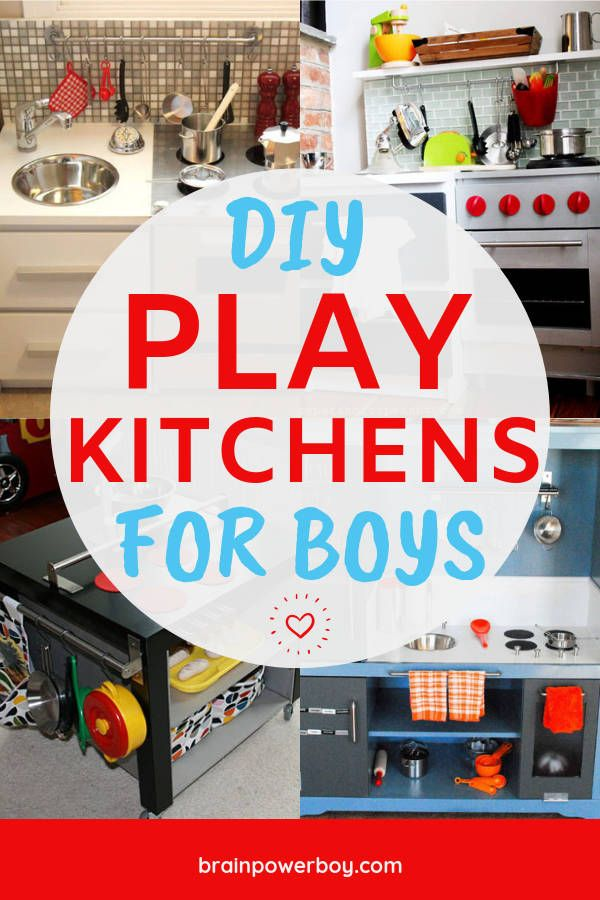 DIY Play Kitchens for Boys - Which One Will You Make?   Boys ...