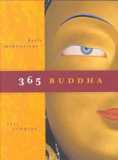 365 Buddha: Daily Meditations