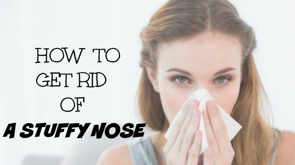 8524aca17f0c95b25e674d46f0402fc5 - How To Get Rid Of Burning Nose When Sick