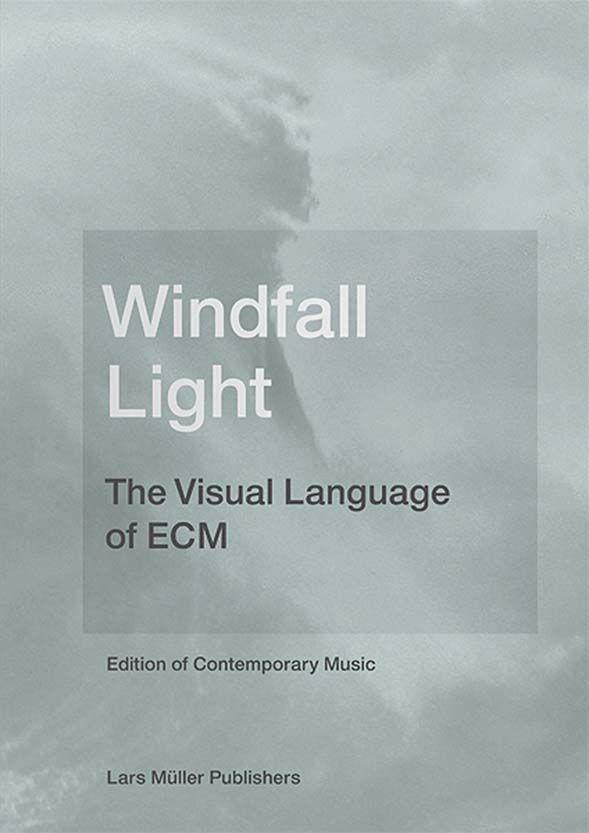 Windfall Light  / The Visual Language of ECM