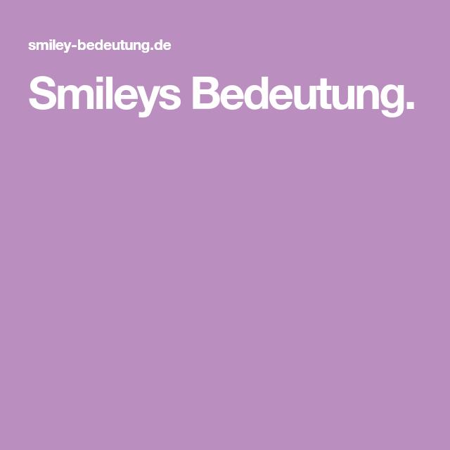 Whatsapp bedeutung der smileys