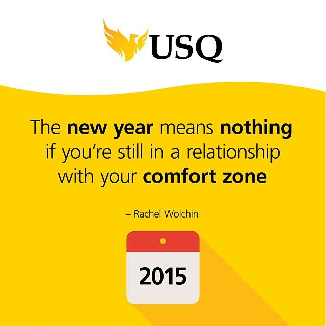 The new year means nothing if you're still in a relationship with your comfort zone.